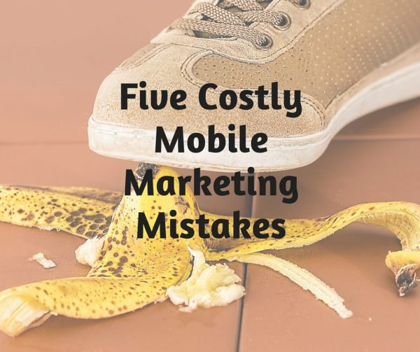 five-costly-mobile-mistakes-300x251-jpg-600x503